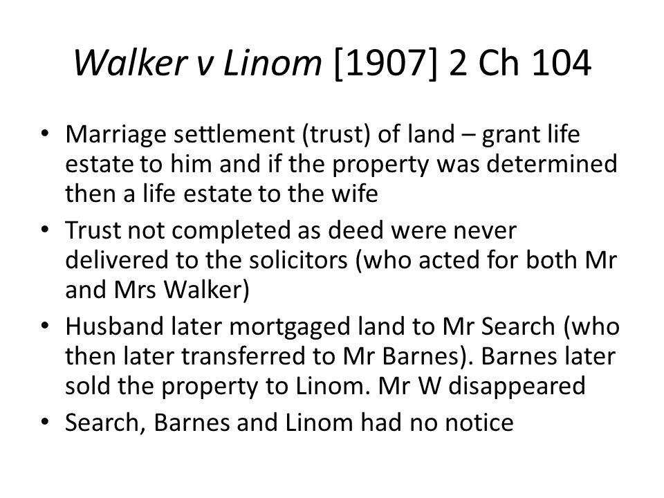 Walker v Linom [1907] 2 Ch 104